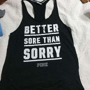 VS Pink Better Sore than Sorry Workout tank